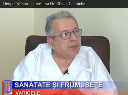 Doctor Costache Chertif: Despre varice